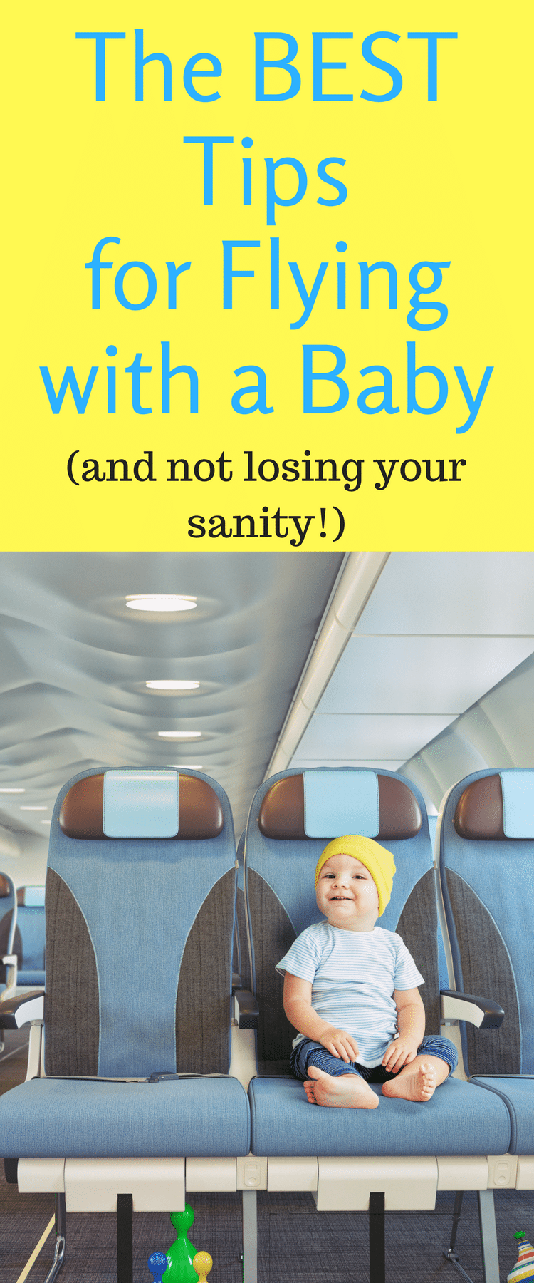 Flying with a baby / Traveling with a baby / family travel / baby tips / baby travel tips / baby hacks