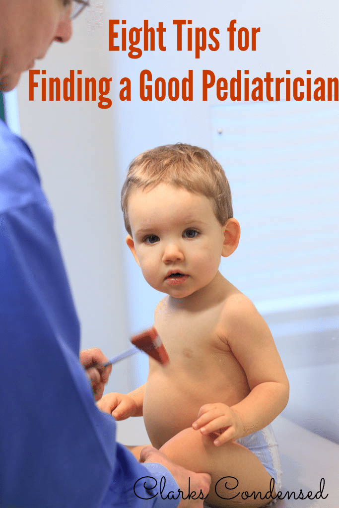 Finding a pediatrician that is right for your children and family is very important! Here are eight tips to do just that (From a mama who's had too much experience with bad pediatricians.)