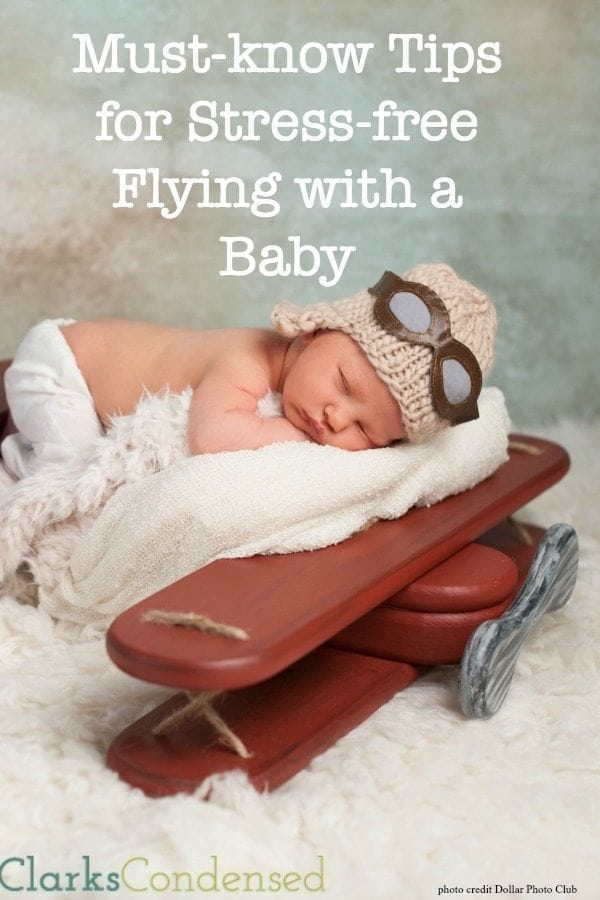 Flying with a baby for the first time? Don't worry - it can be a pleasant experience for all! Here are some tips for stress-free flying with a baby (flying with my son as an infant was MUCH easier than as a toddler!)