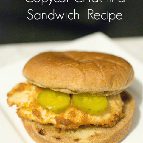 Copycat Chick-fil-A Chicken Sandwiches
