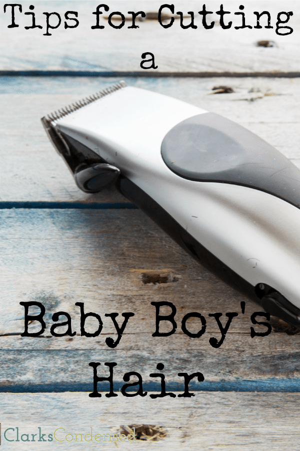 Tips for cutting a baby boy's hair