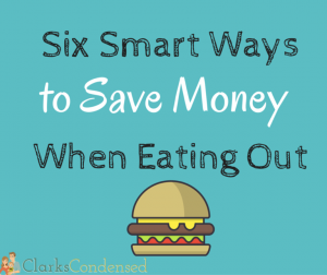 Six Ways to Save Money Eating Out