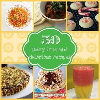 50 Delicious Dairy Free Recipes