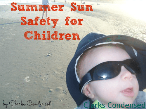 Five Tips For Summer Sun Safety For Kids