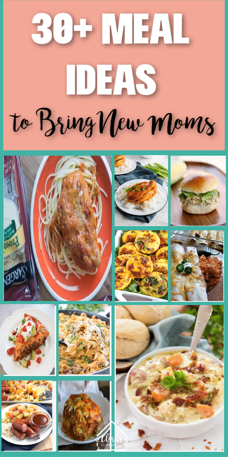 Meals for New Moms: 30+ Easy Ideas + Tips via @clarkscondensed
