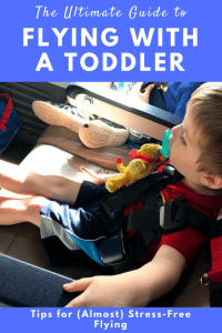 Flying with a Toddler: The Ultimate Guide to (Almost) Stress-Free Flying