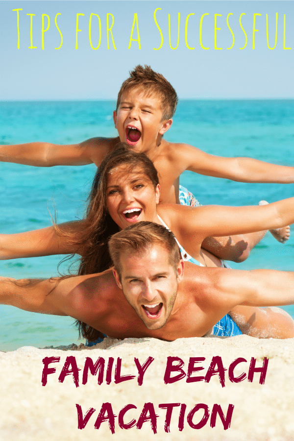 Tips For Having a Successful Family Trip to the Beach
