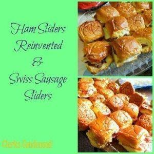 Ham Sliders Reinvented and Swiss Sausage Sliders