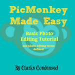 PicMonkey Made Easy: Basic Photo Editing