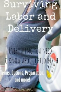 Surviving Labor and Delivery: What to Expect