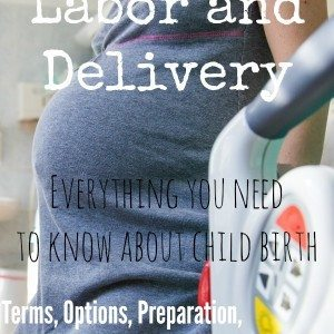 Surviving Labor and Delivery