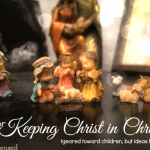 14 Ways to Keep Christ in Christmas with Children