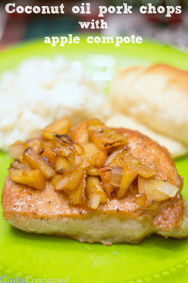 Coconut oil pork chops with apple compote by Clarks Condensed