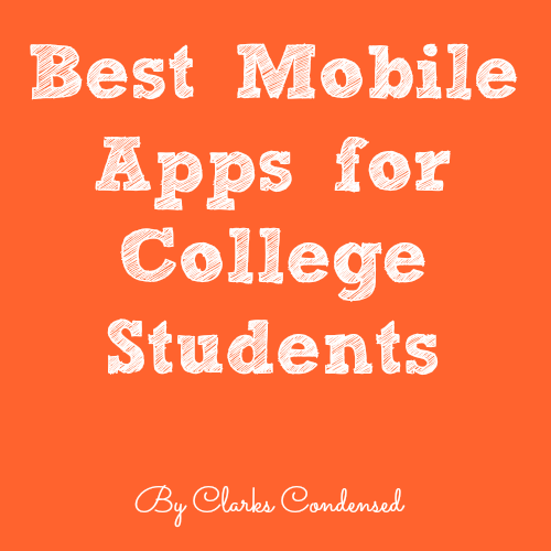 Best Mobile Apps for College Students