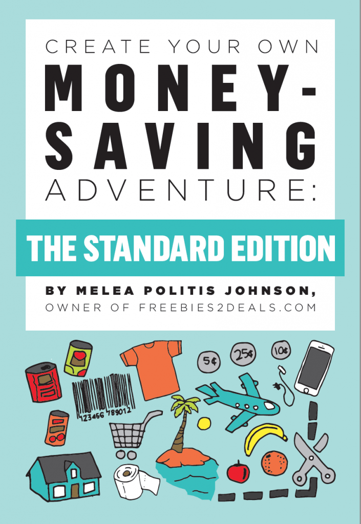 "Start saving money today with ""Create Your Own Money-Saving Adventure"" by Melea Johnson, author of Freebies2Deals"