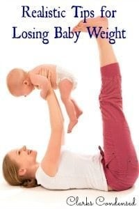 Realistic Tips for Losing Baby Weight