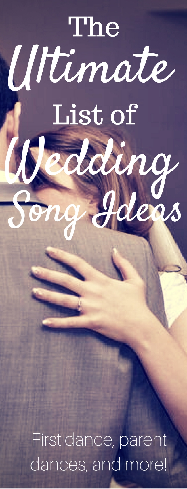 The Ultimate List of Wedding Song Ideas