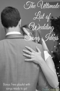 The BEST Wedding Songs + Free Playlist