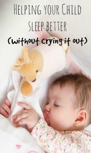 Gentle Ways To Help Your Child Sleep Through the Night (Without Crying it Out)