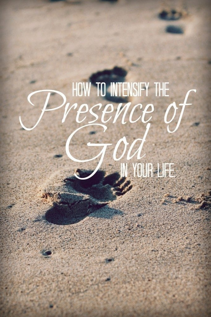 How-to-Intensify-the-Presence-of-God-in-your-life-682x1024