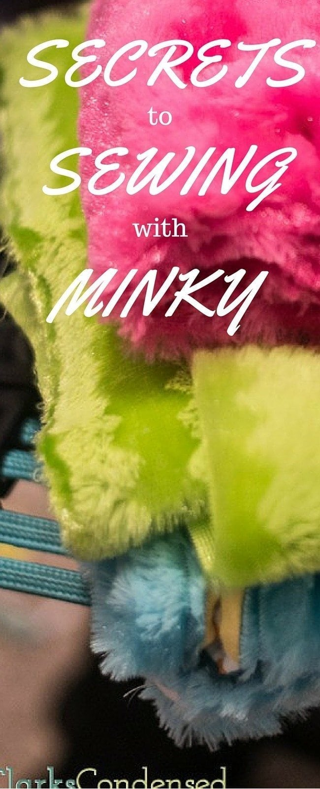 Secrets to sewing with minky fabric