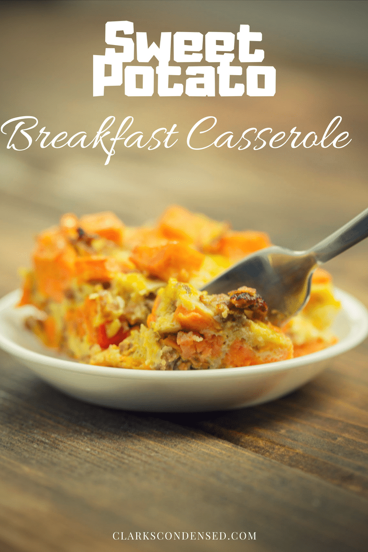 Healthy Breakfast Casserole / Sweet Potato Breakfast Casserole / Paleo Breakfast Casserole / Egg and Sausage Breakfast Casserole / Dairy Free Breakfast Casserole / Gluten Free Breakfast Casserole via @clarkscondensed