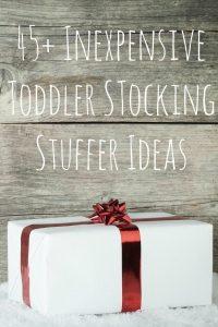 45+ Inexpensive Toddler Stocking Stuffers