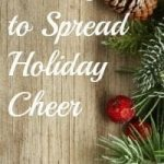 9 Ways to Spread Holiday Cheer