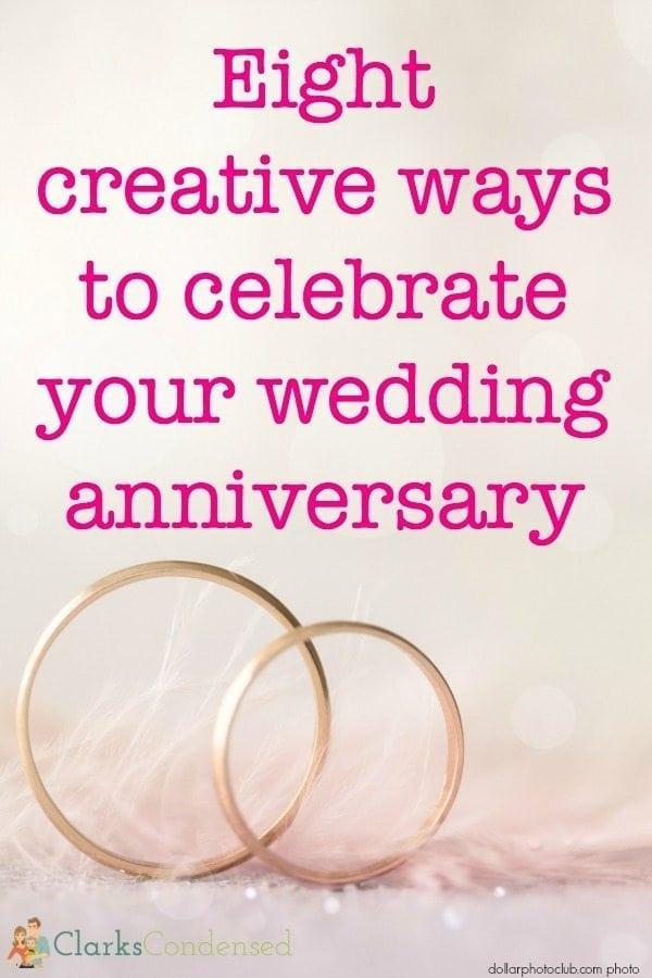 8 Creative Anniversary Celebration Ideas