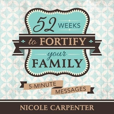 52 Weeks to Fortify Your Family book cover Armor Your Children