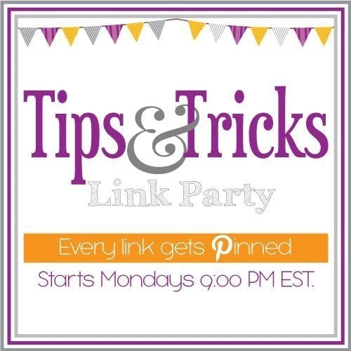 Tips & Tricks Link Party #20