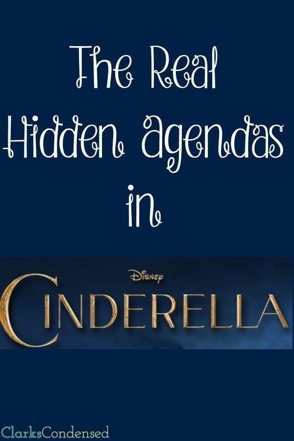 The Real Hidden Agenda in Cinderella