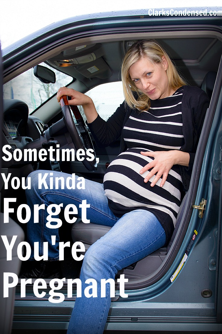 Those Funny Moments When You Kinda Forget You're Pregnant