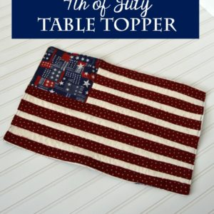 Easy 4th of July Table Topper l The Princess & Her Cowboys