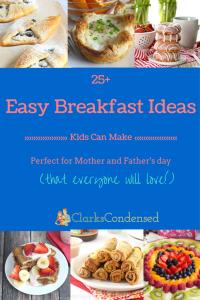 25+ Easy Breakfast Ideas for Kids to Make