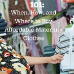 Maternity Clothes Shopping 101: When, Where, and How to Buy Maternity Clothes
