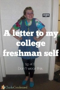A Letter to My College Freshman Self: Advice for College Freshman