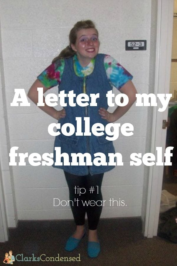 A letter to my college freshman self with reflection on that first year of college. Good advice for icollege freshman!