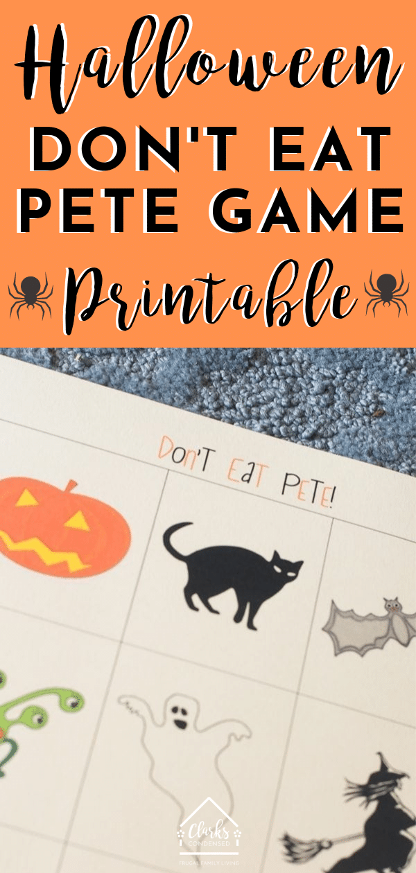 Don't Eat Pete is a great game for kids - here is a Halloween Don't Eat Pete Printable Game board that would be perfect for Halloween. #Halloween #halloweengames #HalloweenIdeas #halloweenparty via @clarkscondensed