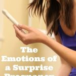 "Emotions of a ""Surprise"" Pregnancy"