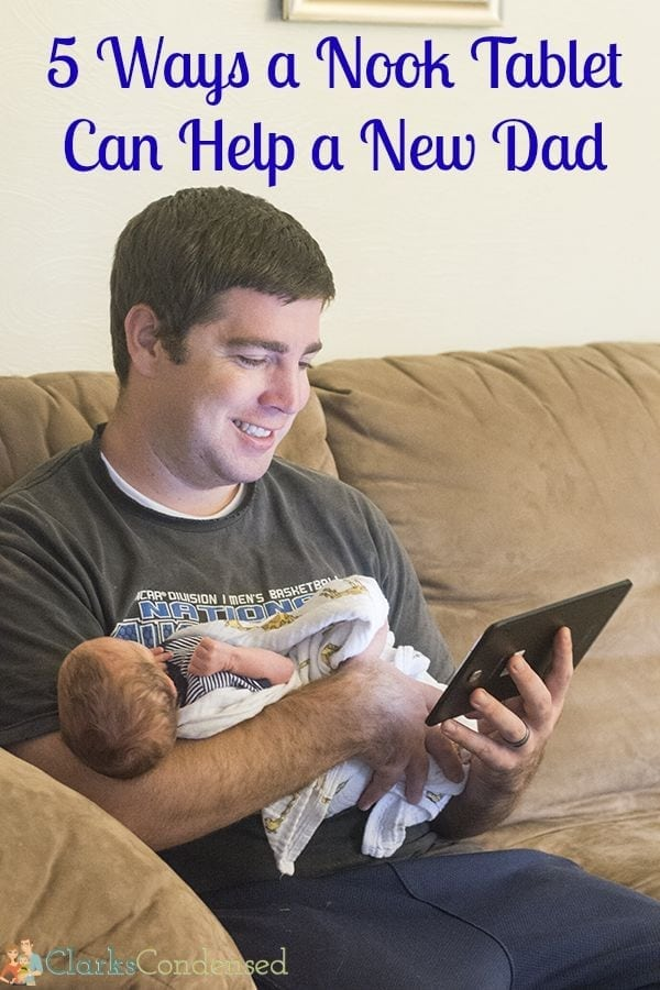 5 Ways a NOOK Can Help a New Dad