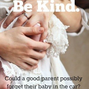Be Careful – Be Kind
