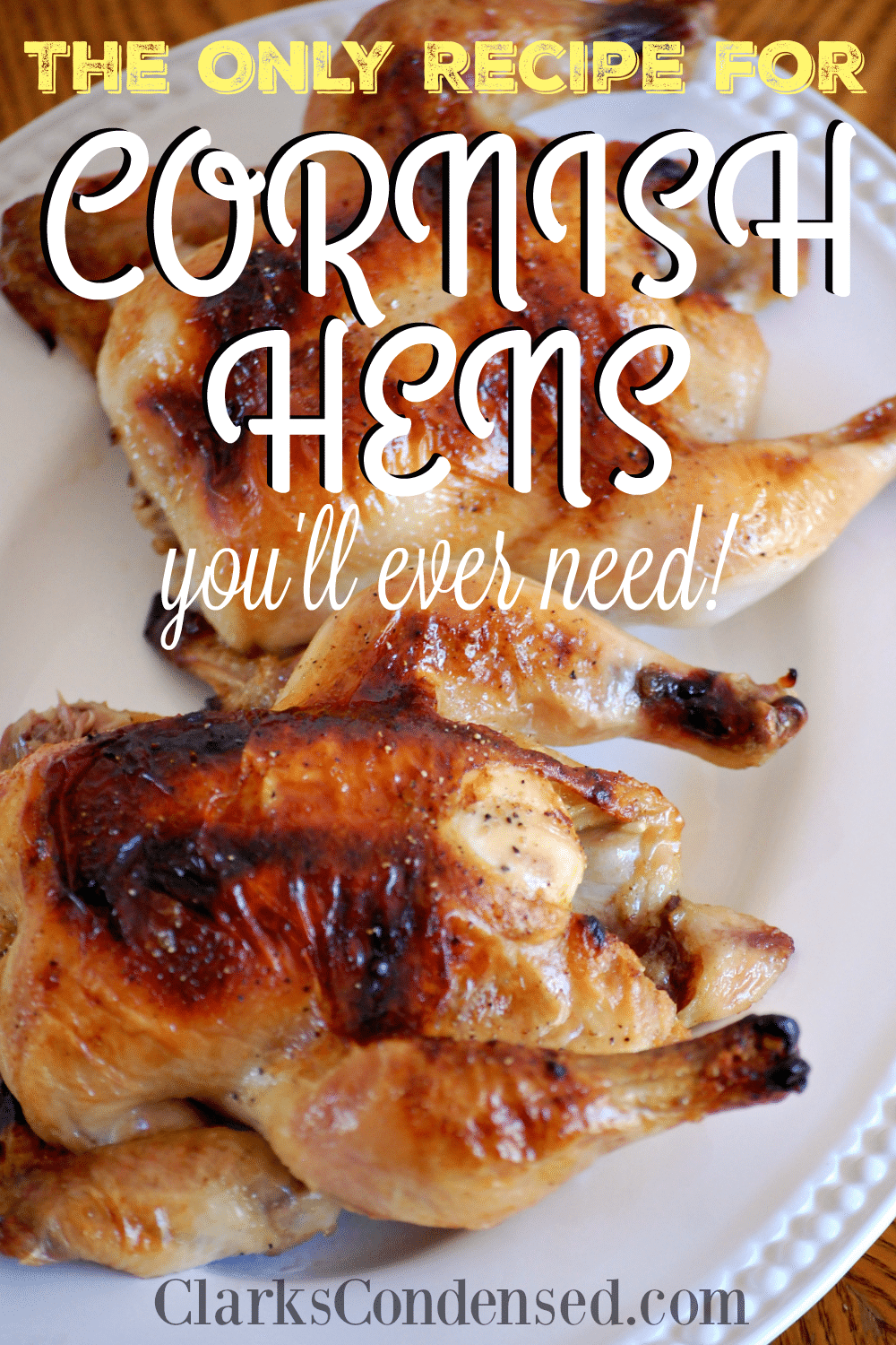Cornish Hens Recipe