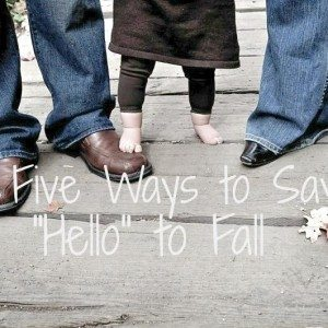 5 Fun Ways to Say Hello to Fall