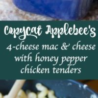 Copycat Apleebee's 4 Cheese Macaroni and Cheese with Honey Pepper Chicken Tenders