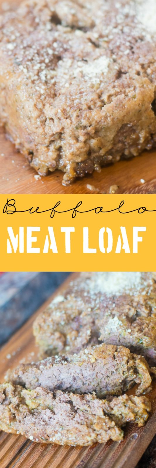 A flavorful and fancy buffalo meatloaf recipe - so good!