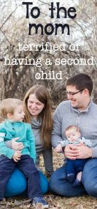 To The Mom Pregnant with Her Second