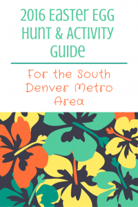 2016 South Denver Metro Easter Egg Hunts and Events
