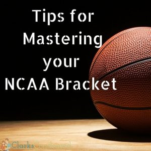 Tips for Mastering your NCAA Tournament Bracket