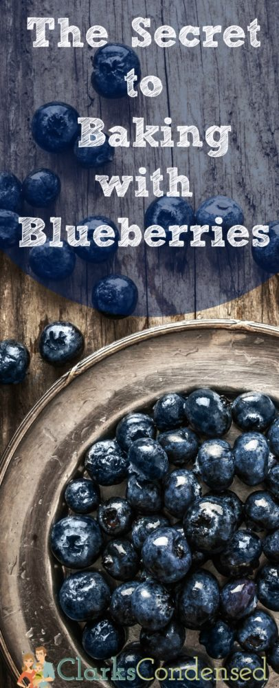 Blueberries dying your baked goods blue? Here's the secret to preventing that. via @clarkscondensed